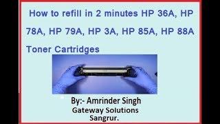 How to refill HP 36A, HP 78A, HP 79A, HP 83A, HP 85A, HP 88A Toner Cartridges in Home - Hindi