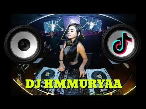 Full bass DJ - Hmmuryaa | Symphoney versi tik tok, musically, kwai.