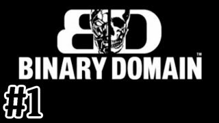 Binary Domain Gameplay Walkthrough Part 1 Hit and Run [HD] Xbox360