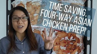 Time Saving, Four-Way Asian Chicken Prep!