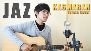 Video JAZ - KASMARAN (Official Music Video Cover) by Tereza download MP3, 3GP, MP4, WEBM, AVI, FLV Maret 2018