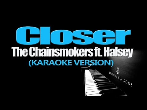 The Chainsmokers - Closer ft.  Halsey (KARAOKE...
