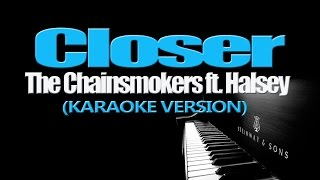 CLOSER - The Chainsmokers ft. Halsey (KARAOKE VERSION)