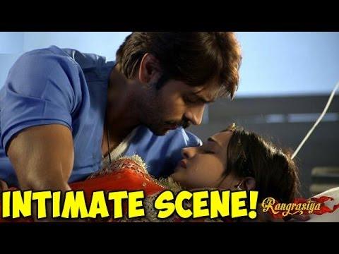 Download Rangrasiya Rudra and Paro's HOT INTIMATE SCENE |  FULL EPISODE 22 April 2014