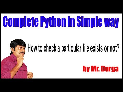 python-tutorials-||-file-handling-||-how-to-check-a-particular-file-exists-or-not