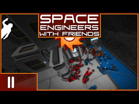 Space Engineers with Friends - Episode 11 ...So Many Bodies!...
