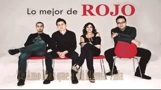 Grupo Rojo- Mix las mejores canciones