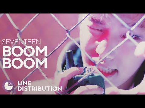 SEVENTEEN - BOOMBOOM (Line Distribution)