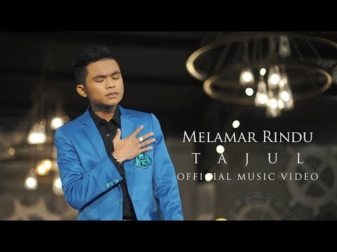 Tajul - Melamar Rindu ( Official Music Video with Lyric ) - Поисковик музыки mp3real.ru