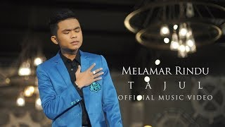 Gambar cover Tajul - Melamar Rindu ( Official Music Video with Lyric )