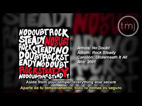Letra Traducida Underneath It All de No Doubt ft. Lady Saw