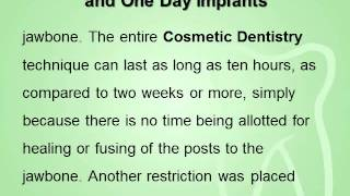 Cosmetic Dentistry explains the Difference between Dental Implants and One Day Implants Thumbnail
