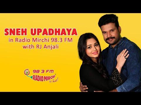 #SnehUpadhya @Radio Mirchi 98.3 with RJ Anjali