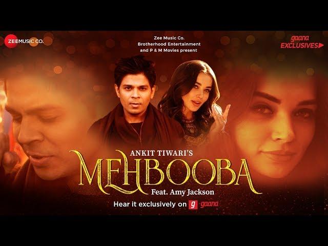Mehbooba - Official Music Video   Ankit Tiwari   Amy Jackson
