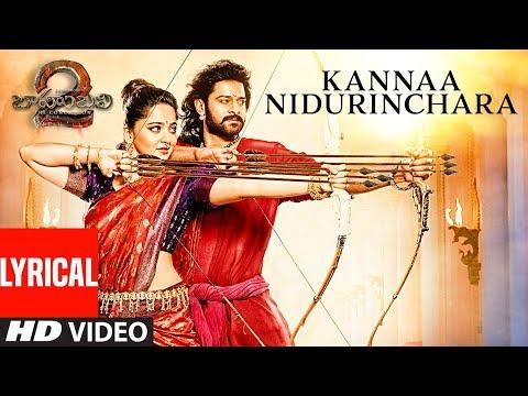 Kannaa Nidurinchara Lyrical Video Song | Baahubali 2 | Prabhas, Anushka, Rana, Tamannaah
