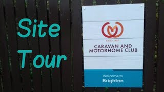 Sussex - Brighton Caravan & Motorhome Club Site Tour