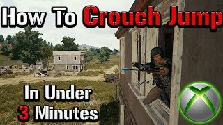 How to Crouch Jump PROPERLY on PUBG Xbox in UNDER 3 Minutes