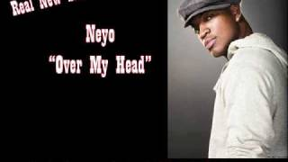Neyo - Over My Head - w/lyrics