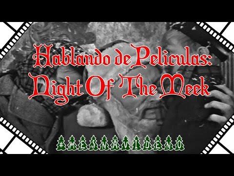 Loquendo - Hablando de Peliculas#3: La Noche de los Humildes #MesNavideño