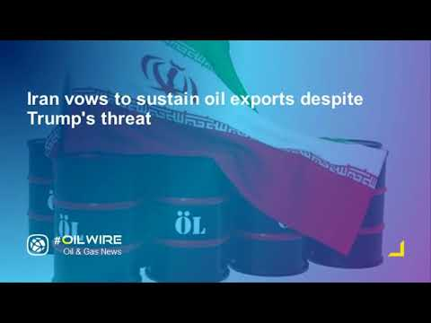 Iran vows to sustain oil exports despite Trump's threat