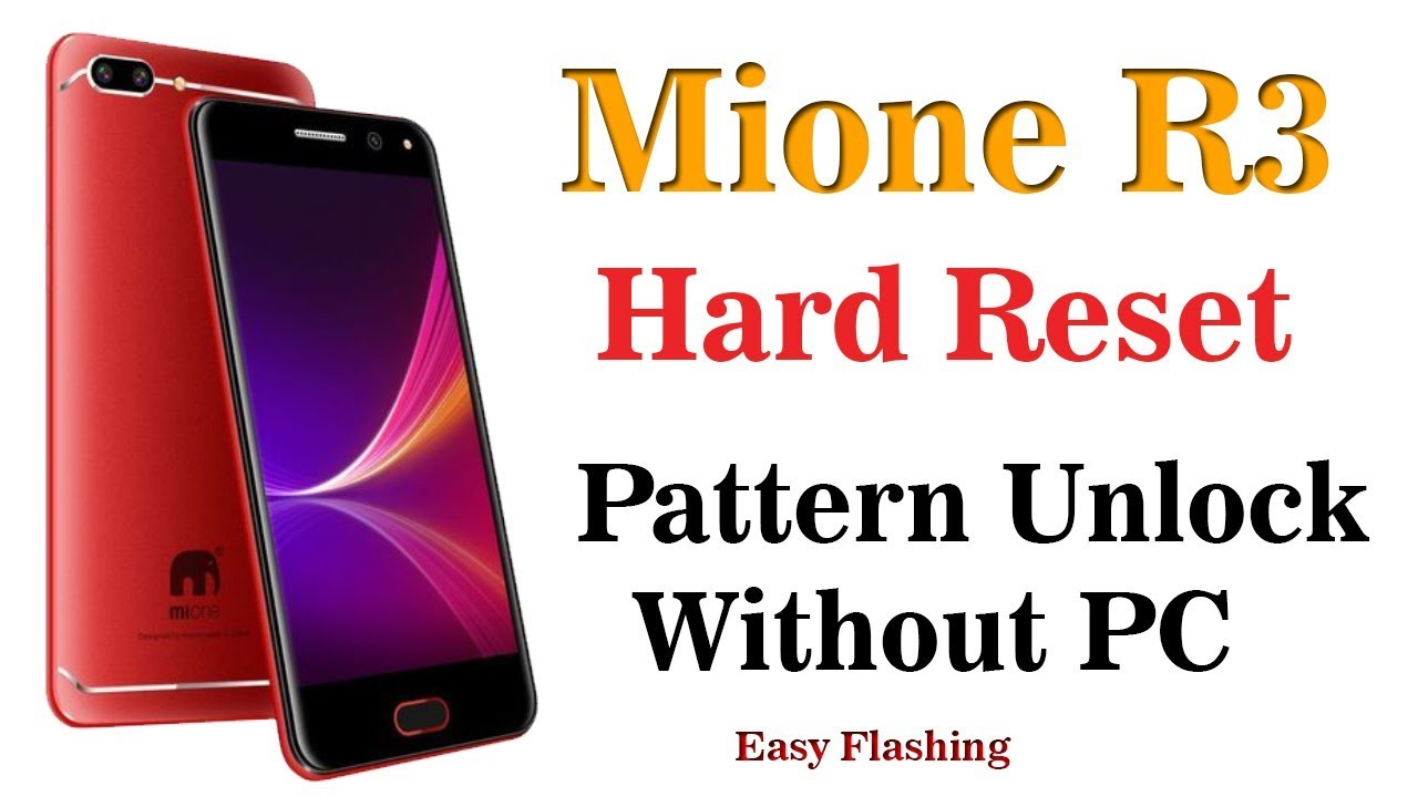 Mione R3 Hard Reset | Pattern Lock Remove