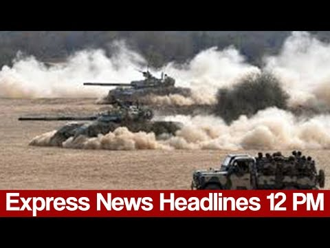 Express News Headlines - 12:00 PM - 26 May 2017