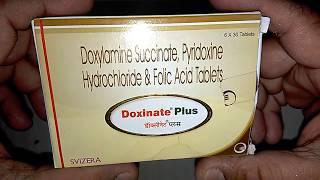 Doxinate Plus Tablets review प्रेगनेंसी – उल्टियां और जी मचलना को कैसे रोके ?