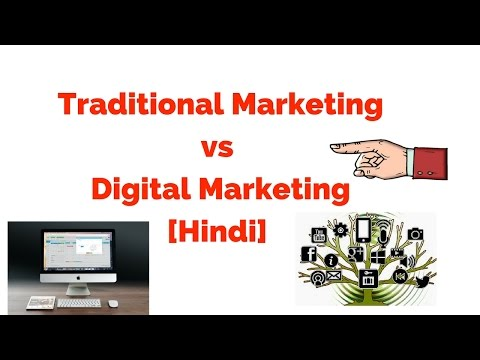 What is the differences between traditional marketing and digital marketing [Hindi]