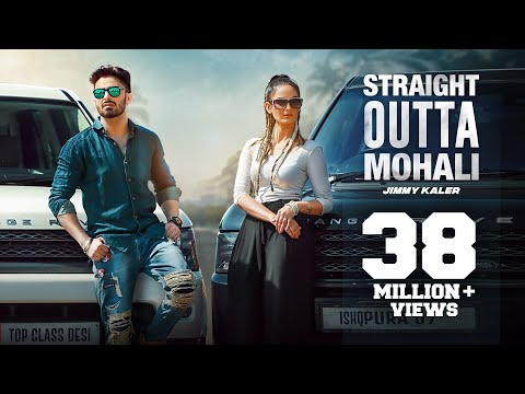 STRAIGHT OUTTA MOHALI || JIMMY KALER ft. MISTA BAAZ & GURLEJ AKHTER||FULL VIDEO|| CROWN RECORDS ||