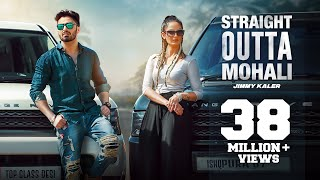 STRAIGHT OUTTA MOHALI JIMMY KALER ft MISTA BAAZ & GURLEJ AKHTER FULL VIDEO CROWN RECORDS