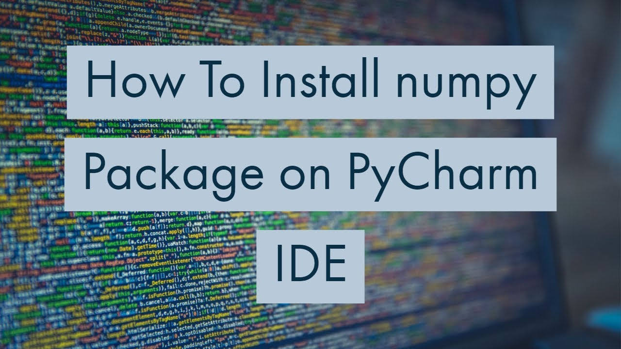 How To Install numpy Package on PyCharm IDE