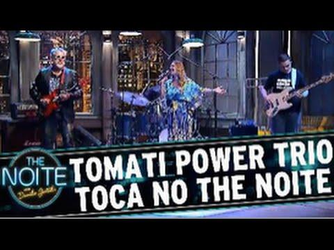 Tomati Power Trio w Michelle Spinelli no The Noite do Danilo Gentili - SBT