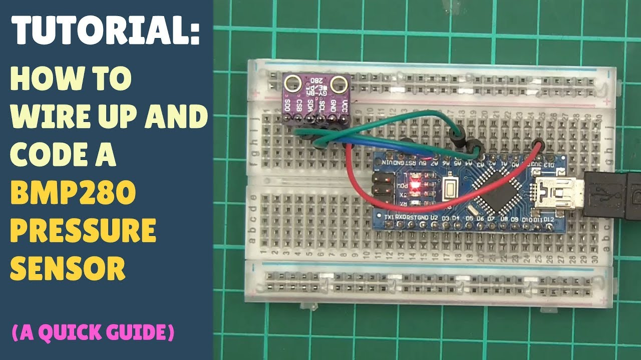 TUTORIAL: How to Wire up & Code BMP280 Pressure Sensor - Arduino