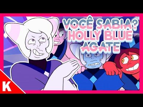 Steven Universo - QUEM É A HOLLY BLUE AGATE? CURIOSIDADES