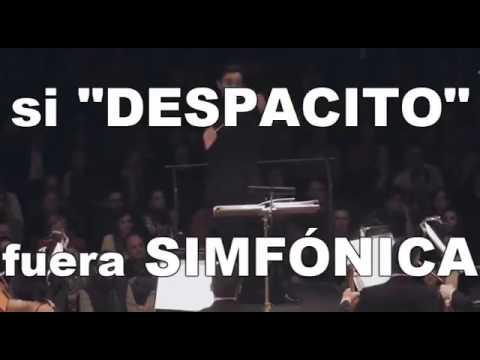 DESPACITO ORQUESTA SINFÓNICA