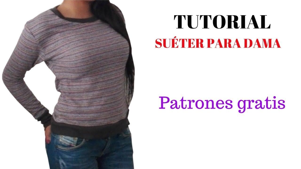 DIY Como hacer un suéter de dama corte y confección - YouTube