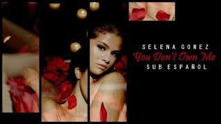 Selena Gomez - You Don't Own Me (Live Studio Version) [Revival Tour] sub español