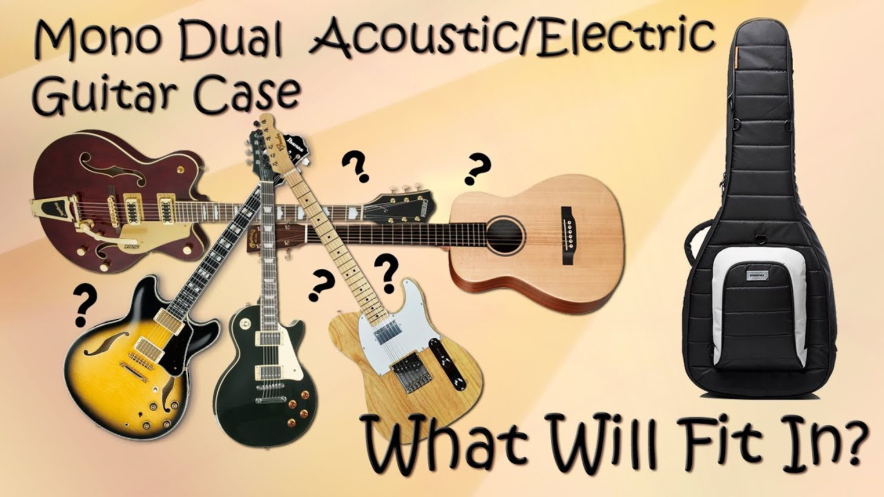 2127c70039 Mono Classic Dual Acoustic/Electric Guitar Case Demo - What Will Fit In? -  Want 2 Check