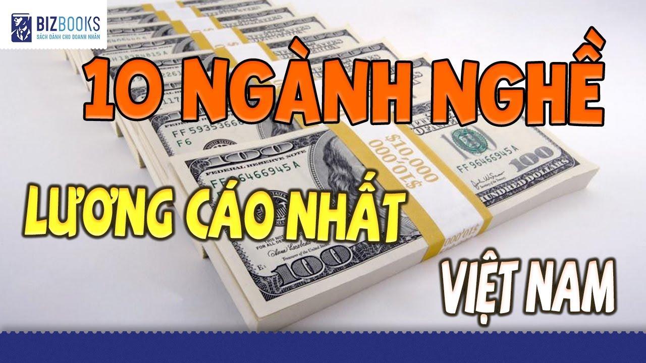 BIZBooks | Top 10 ngành nghề có lương cao nhất Việt Nam năm 2019