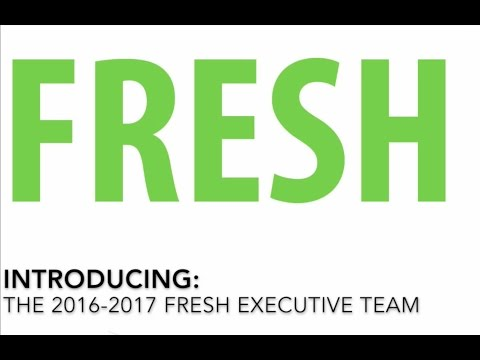 Meet the 2016-17 FRESH Executive Team!