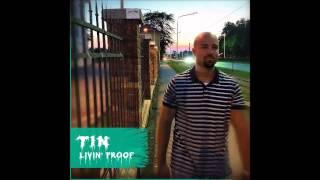 TIN - Livin Proof