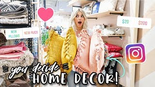 INSTAGRAM DECIDES MY HOME DECOR SHOPPING! | Aspyn Ovard