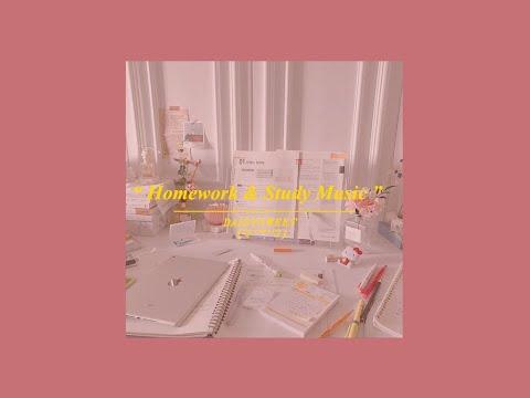 Homework & Study Music - เพลงเพื่อการอ่านหนังสือ เพลงเปิดตอนทำงาน ʕ•ﻌ•ʔ♡