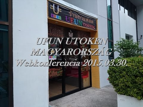 UFUN UTOKEN MAGYARORSZÁG Webkonferencia 2015 03 30