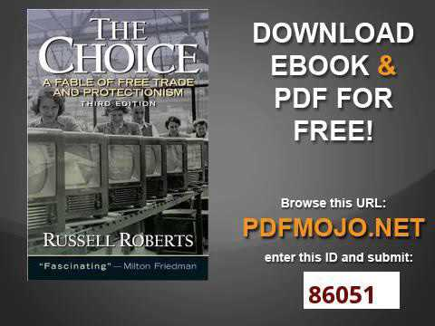 the choice a fable of free trade