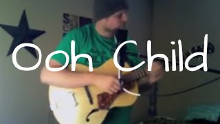 Ooh Child-The Five Stairsteps cover