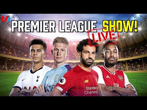 De Grote PREMIER LEAGUE LIVE SHOW: Alles over Liverpool, Arsenal, City en meer!