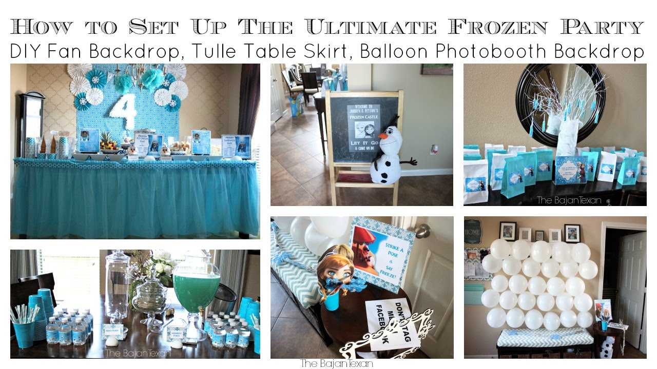 How To Set Up The Utimate Frozen Party Lots Of Diys