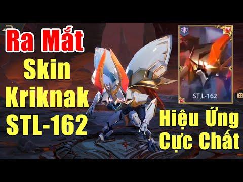 [Gcaothu] Chính thức ra mắt Trang Phục Kriknak STL 162 full hiệu ứng - Skin đậm chất giải đấu AIC