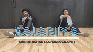 Sajaniya | Ali Zafar | Sanjith Acharya - The Creative Artist | Ft Monish Jain | Hip Hop Choreography
